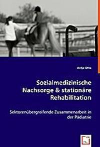 Sozialmedizinische Nachsorge & stationäre Rehabilitation