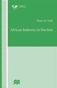 African Industry in Decline