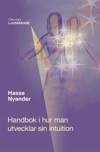 Handbok i hur man utvecklar sin intuition