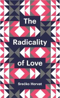 Radicality of Love