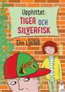 Upphittat: Tiger och silverfisk