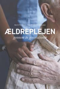 Ældreplejen gennem to generationer