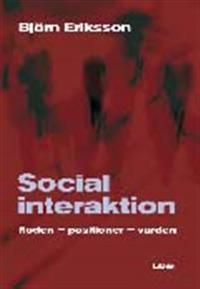 Social interaktion: flöden-positioner-värden