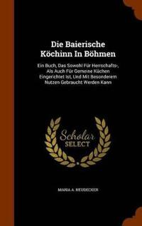Die Baierische Kochinn in Bohmen