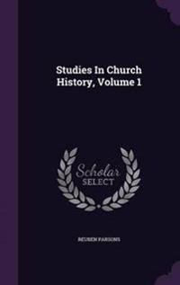 Studies in Church History, Volume 1