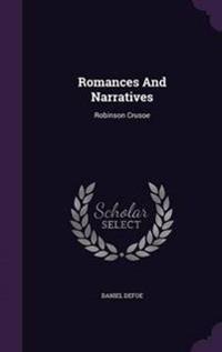 Romances and Narratives