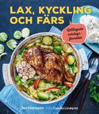 Lax, kyckling och färs : lättlagade vardagsfavoriter