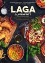 Laga glutenfritt : pasta, pizza, pajer, piroger & andra klassiker