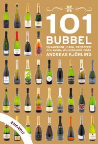 101 Bubbel - champagne, cava, proseco ....2016/2017