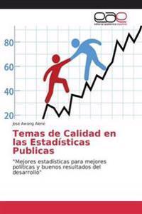 Temas de Calidad En Las Estadisticas Publicas