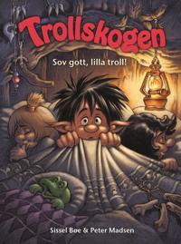 Trollskogen : sov gott, lilla troll!