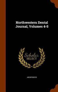 Northwestern Dental Journal, Volumes 4-5