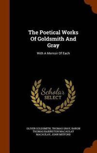 The Poetical Works of Goldsmith and Gray