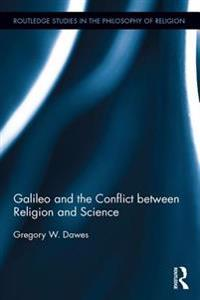 Galileo and the Conflict between Religion and Science