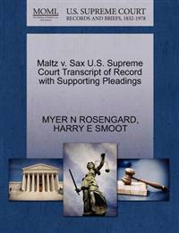 Maltz V. Sax U.S. Supreme Court Transcript of Record with Supporting Pleadings