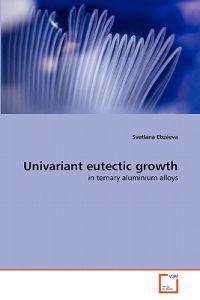 Univariant Eutectic Growth