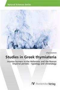 Studies in Greek Thymiateria