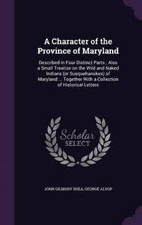A Character of the Province of Maryland