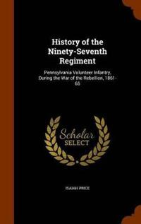 History of the Ninety-Seventh Regiment