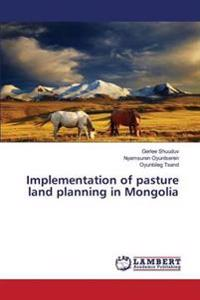 Implementation of Pasture Land Planning in Mongolia