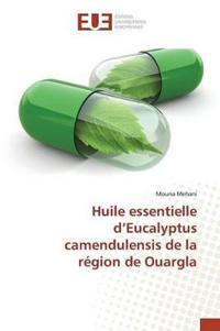 Huile Essentielle D'Eucalyptus Camendulensis de La Region de Ouargla