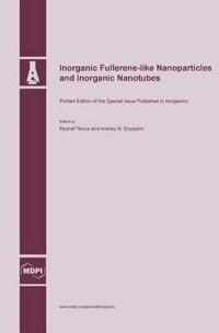 Inorganic Fullerene-Like Nanoparticles and Inorganic Nanotubes