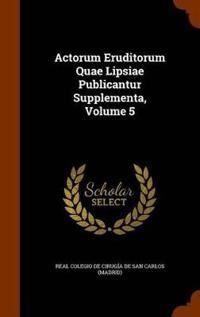 Actorum Eruditorum Quae Lipsiae Publicantur Supplementa, Volume 5