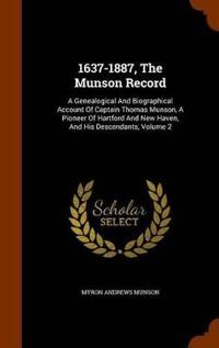 1637-1887, the Munson Record