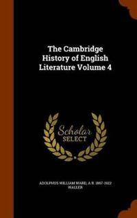The Cambridge History of English Literature Volume 4