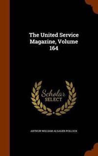 The United Service Magazine, Volume 164