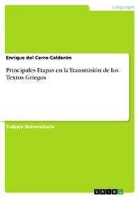 Principales Etapas En La Transmision de Los Textos Griegos