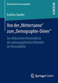 """Von Der """"wettertanne"""" Zum """"demographie-D ner"""""""