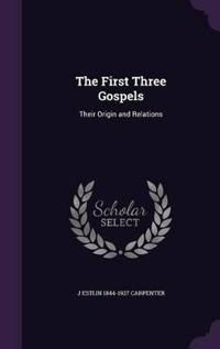 The First Three Gospels