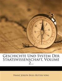 Geschichte und System der Staatswissenschaft.