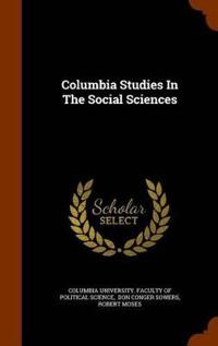Columbia Studies in the Social Sciences