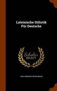 Lateinische Stilistik Fur Deutsche
