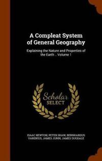 A Compleat System of General Geography