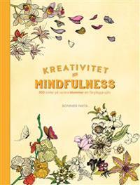 Kreativitet och mindfulness - 100 bilder på blommor att färglägga själv