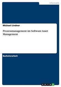 Prozessmanagement Im Software Asset Management