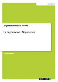 La Negociacion - Negotiation