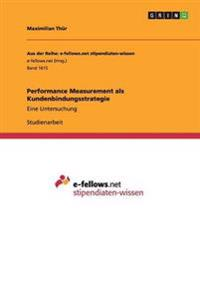 Performance Measurement ALS Kundenbindungsstrategie