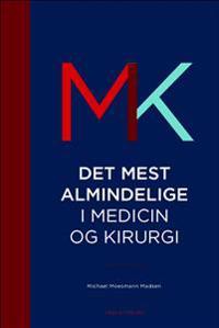 Det mest almindelige i medicin og kirugi