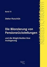 Die Bilanzierung Von Pensionsruckstellungen