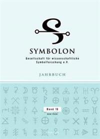 Symbolon: Jahrbuch Der Gesellschaft Fuer Wissenschaftliche Symbolforschung- Neue Folge. Band 18-