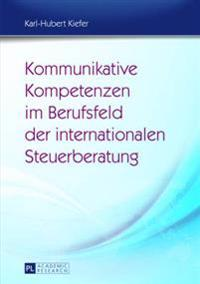 Kommunikative Kompetenzen Im Berufsfeld Der Internationalen Steuerberatung