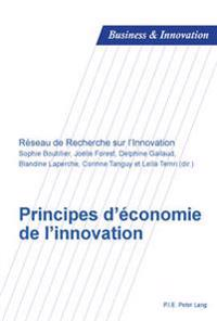 Principes D'Economie de L'Innovation