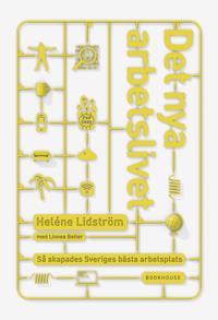 Det nya arbetslivet - Heléne Lidström, Linnea Bolter | Laserbodysculptingpittsburgh.com
