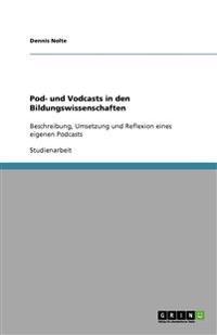 Pod- Und Vodcasts in Den Bildungswissenschaften