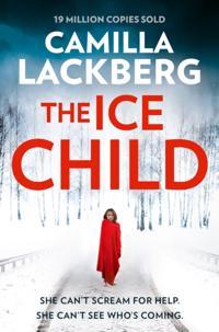 Ice Child (Patrik Hedstrom and Erica Falck, Book 9)