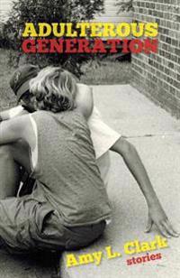 Adulterous Generation